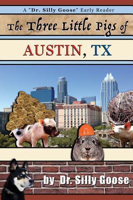 The Three Little Pigs of Austin, Tx