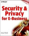 Delivering Security and Privacy for E-Business