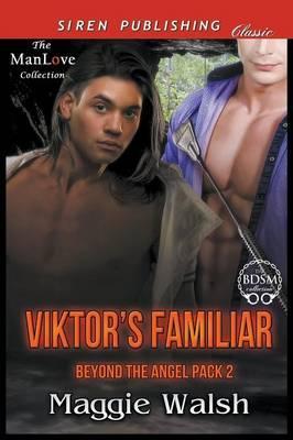 VIKTORS FAMILIAR BEYOND THE AN