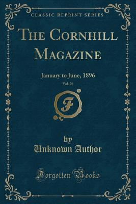 The Cornhill Magazine, Vol. 26