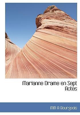 Marianne Drame En Sept Actes