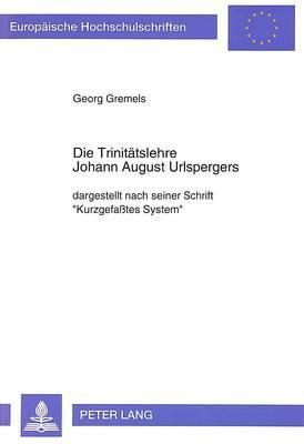 Die Trinitätslehre Johann August Urlspergers