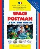 Space Postman/Le Facteur Spatial