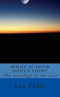 What Is Your Soul's Sign?