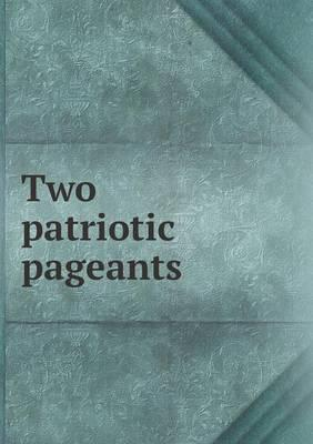Two Patriotic Pageants