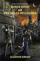 Robin Hood and the Bells of London