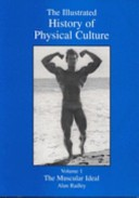 The Illustrated History of Physical Culture: The muscular ideal
