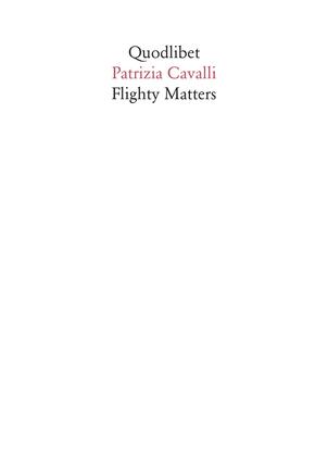 Flighty Matters