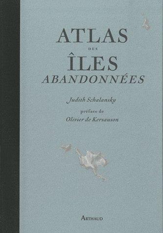 Atlas des îles aban...