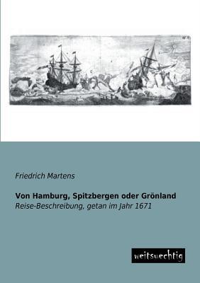 Von Hamburg, Spitzbergen oder Groenland