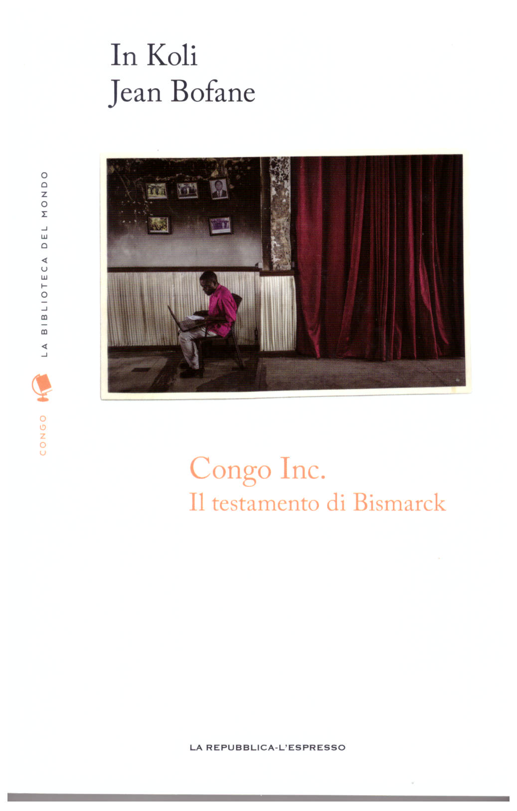 Congo Inc.: il testamento di Bismarck