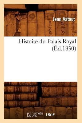Histoire du Palais-Royal (ed.1830)