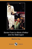 Stories from Le Morte D'Arthur and the Mabinogion (Dodo Press)