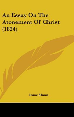 Essay On The Atonement Of Christ (1824)