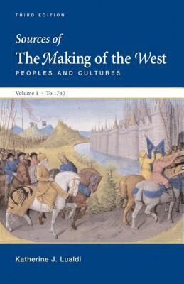 Sources of the Making of the West