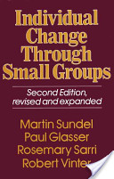 Individual Change through Small Groups