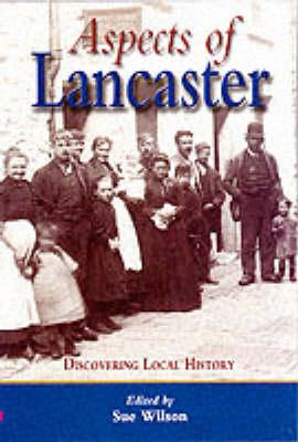 Aspects of Lancaster (Discovering Local History)