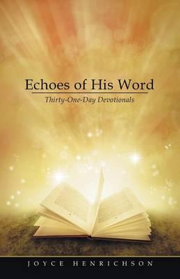 Echoes of His Word