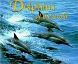 Dolphins of the worl...