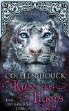 Kuss des Tigers- Eine unsterbliche Liebe