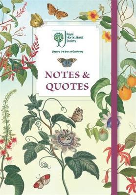 The Royal Horticultural Society Notes & Quotes