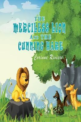 The Merciless Lion And The Cunning Hare
