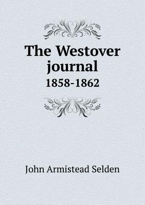 The Westover Journal 1858-1862