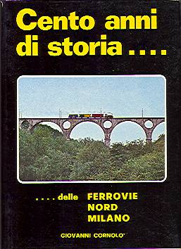 Cento anni di storia delle Ferrovie Nord Milano