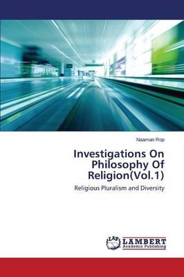 Investigations On Philosophy Of Religion(Vol.1)