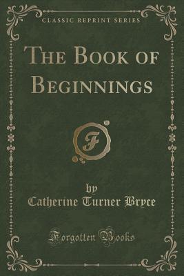 The Book of Beginnin...