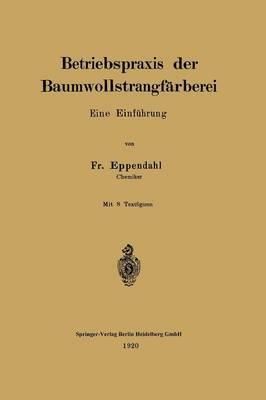 Betriebspraxis Der Baumwollstrangfärberei