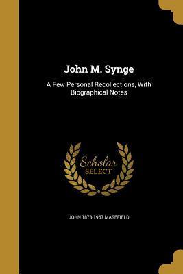 JOHN M SYNGE