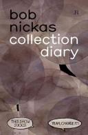 Bob Nickas Collection Diary