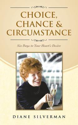 Choice, Chance & Circumstance