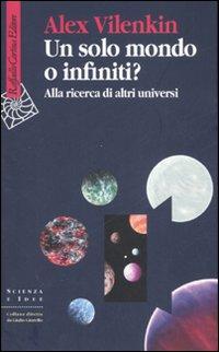 Un solo mondo o infiniti?