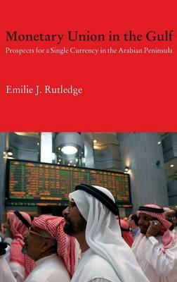 Monetary Union in the Gulf