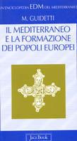 Il mediterraneo e la formazione dei popoli europei (V-X secolo)