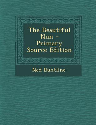 The Beautiful Nun