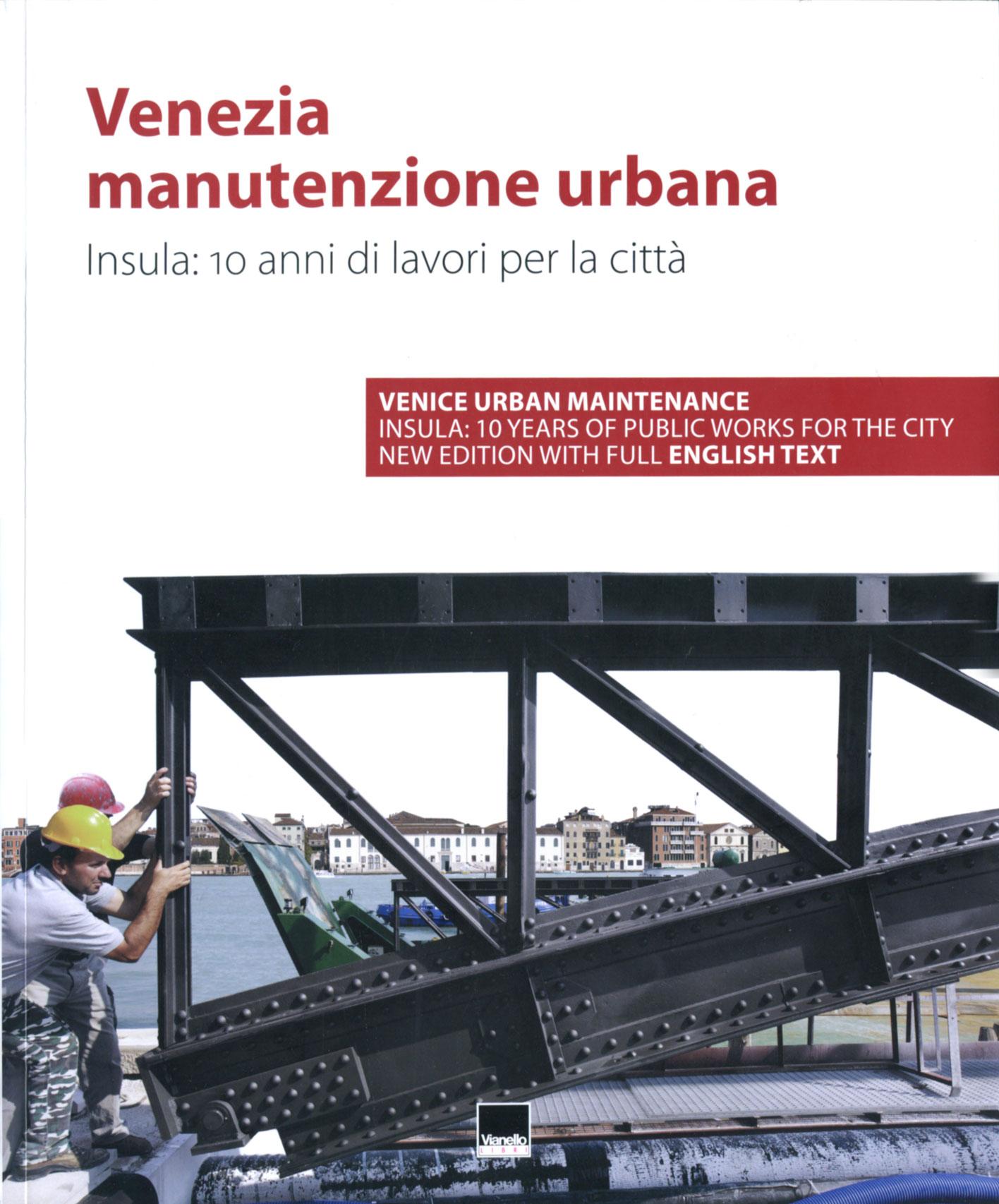 Venezia manutenzione...