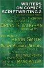 Writers on Comics Scriptwriting, Vol. 2
