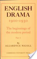 English Drama, 1900-1930