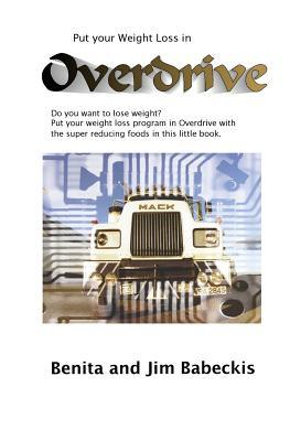 Put Your Weight Loss in Overdrive