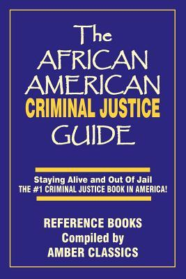 The African American Criminal Justice Guide
