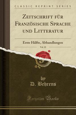 Zeitschrift für Französische Sprache und Litteratur, Vol. 22