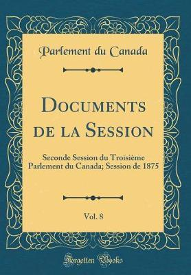 Documents de la Session, Vol. 8