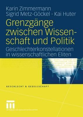 Grenzgange Zwischen Wissenschaft Und Politik