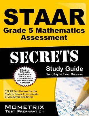 Staar Grade 5 Mathematics Assessments Secrets