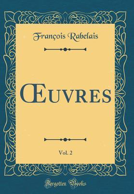 OEuvres, Vol. 2 (Classic Reprint)