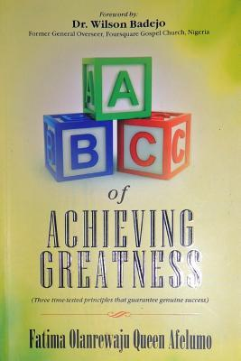 ABC of Achieving Greatness