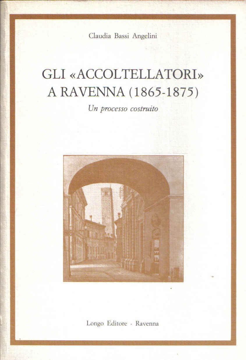 Gli <<Accoltellatori>> a Ravenna (1865-1875)